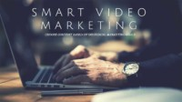 Smart Video Marketing: Choose Content Based on Individual Marketing Goals